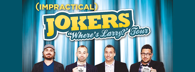Impractical jokers the wheres larry tour motorpoint arena impractical jokers the wheres larry tour m4hsunfo