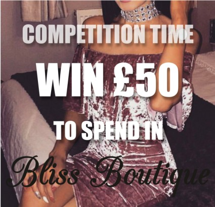 WIN £50 in GIFT VOUCHERS for BLISS BOUTIQUE