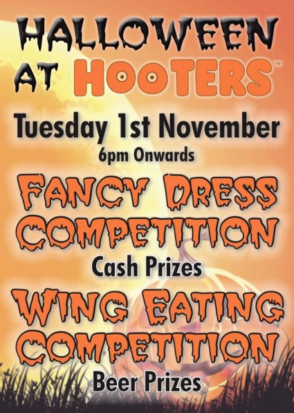 Come to Hooters for our Halloween Party - 1st November 6pm Onwards.!